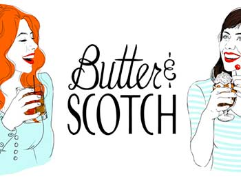 Butter and Scotch