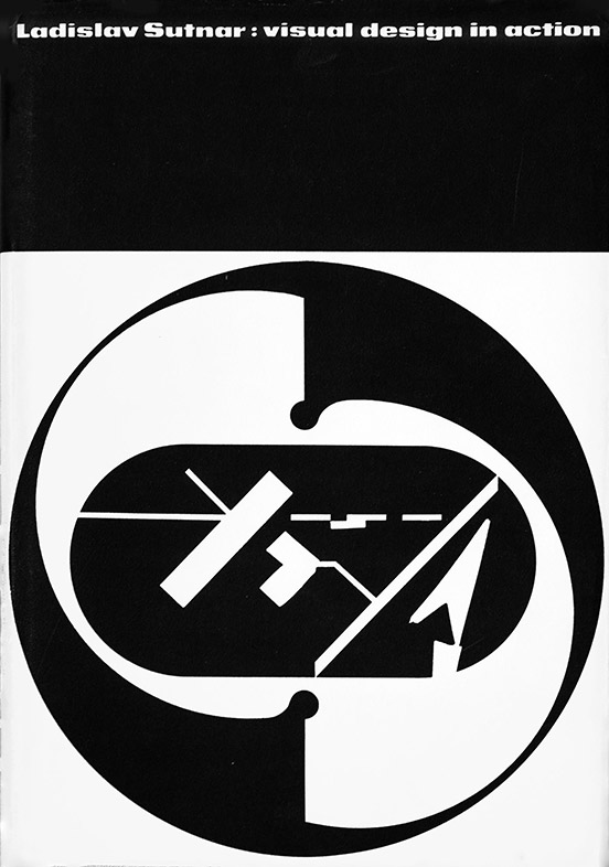 Cover of Ladislav Sutnar: Visual Design and Action